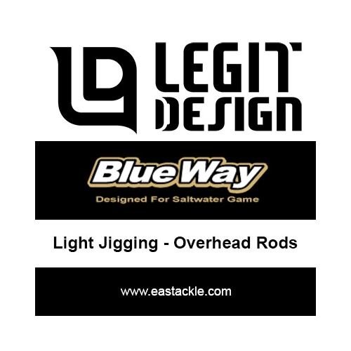 Legit Design - BlueWay Light Jigging - Overhead Rods | Eastackle