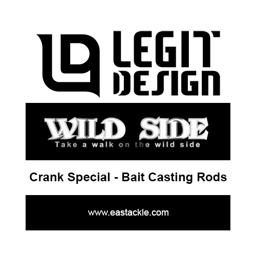 Legit Design - Wide Side Crank Special - Bait Casting Rods | Eastackle