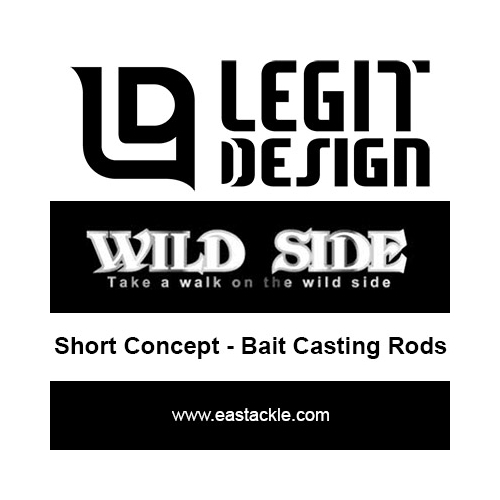 Legit Design - Wild Side Short Concept - Bait Casting Rods | Eastackle